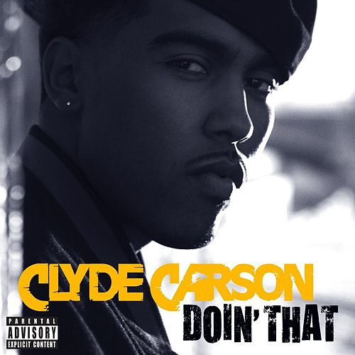 Doin' That by Clyde Carson