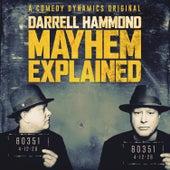 Mayhem Explained by Darrell Hammond