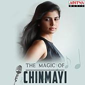 The Magic of Chinmayi de Various Artists
