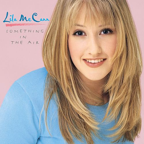 Something In The Air by Lila McCann