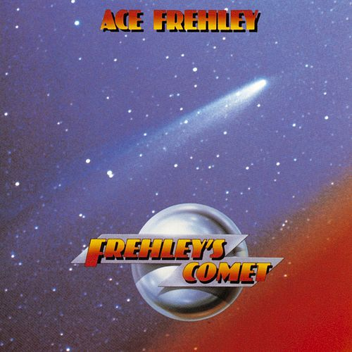 Frehley's Comet by Ace Frehley