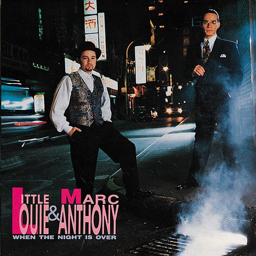 When The Night Is Over by Little Louie Vega And Marc Anthony
