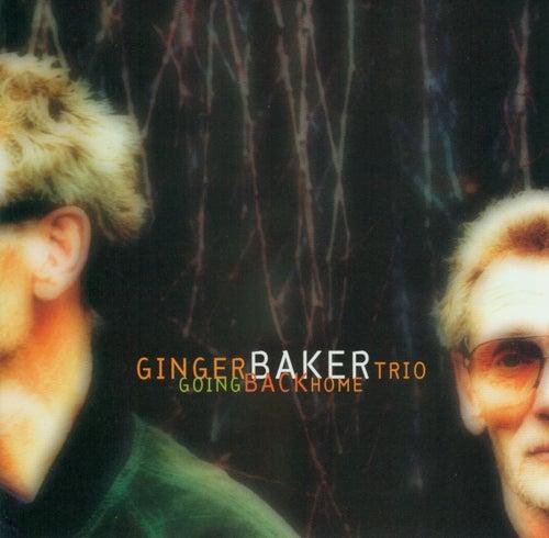 Going Back Home by Ginger Baker Trio