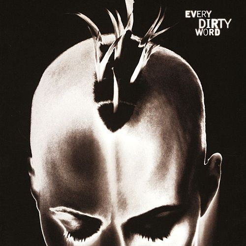Every Dirty Word by Mollies Revenge