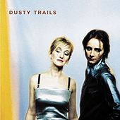 Dusty Trails von Dusty Trails