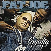 Loyalty von Fat Joe