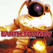 Chronicle Kings by Earth To Andy