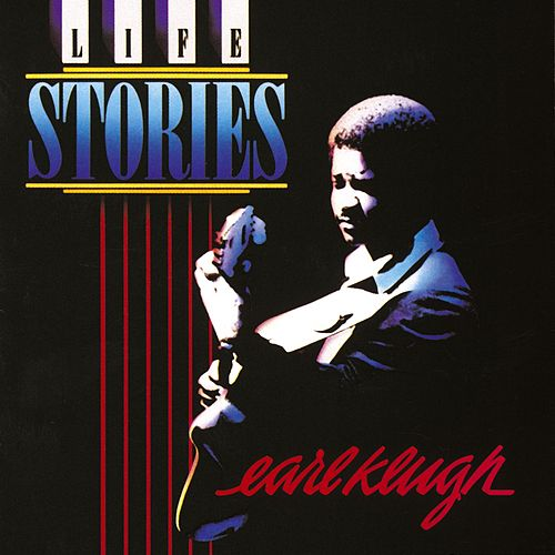 Life Stories by Earl Klugh