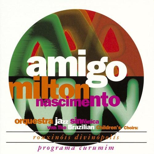 Amigo by Milton Nascimento