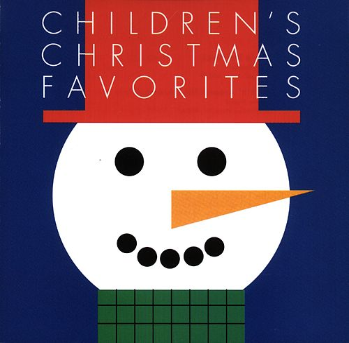 Children's Christmas Favorites by Children's Christmas Favorites