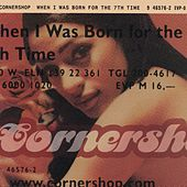When I Was Born For The 7th Time by Cornershop