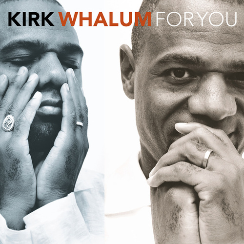 For You by Kirk Whalum