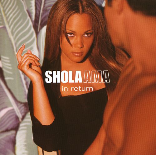In Return by Shola Ama