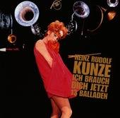 Ich Brauch Dich de Heinz Rudolf Kunze