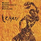 Tzigari by Nuova Compagnia Di Canto Popolare