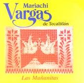 Las Mañanitas de Mariachi Vargas de Tecalitlan