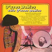 Pasos dobles con Mariachi by Various Artists