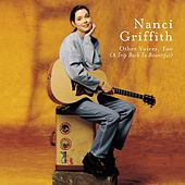 Other Voices Too by Nanci Griffith