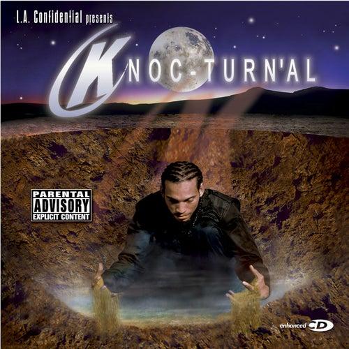 LA Confidential Presents Knoc-Turn'al by Knoc-Turn'Al