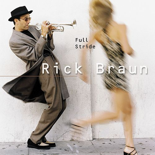 Full Stride by Rick Braun