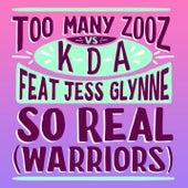 So Real (Warriors) de Too Many Zooz