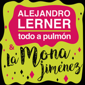 Todo a Pulmón de Alejandro Lerner