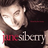 Bound By The Beauty by Jane Siberry
