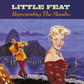 Representing The Mambo by Little Feat