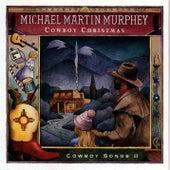 Cowboy Christmas by Michael Martin Murphey