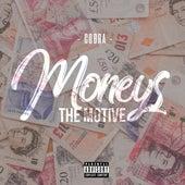 Moneys The Motive by Cobra