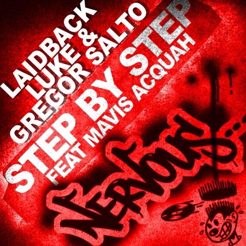 Step By Step feat Mavis Acquah by Laidback Luke