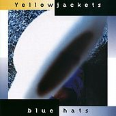 Blue Hats by The Yellowjackets