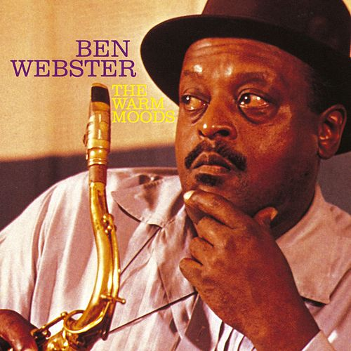 The Warm Moods by Ben Webster
