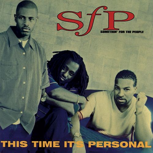 This Time It's Personal by Somethin' for the People