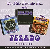 Lo más pesado de Pesado Vol. II by Pesado