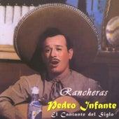 El cantante del siglo / Rancheras by Pedro Infante