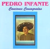 Canciones consagradas van Pedro Infante