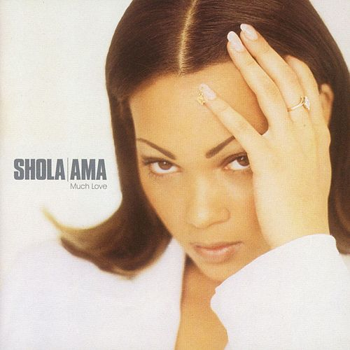 Much Love by Shola Ama