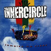Jamaika Me Crazy by Inner Circle
