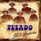 Mil Historias by Pesado