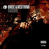 Execute by Oxide And Neutrino