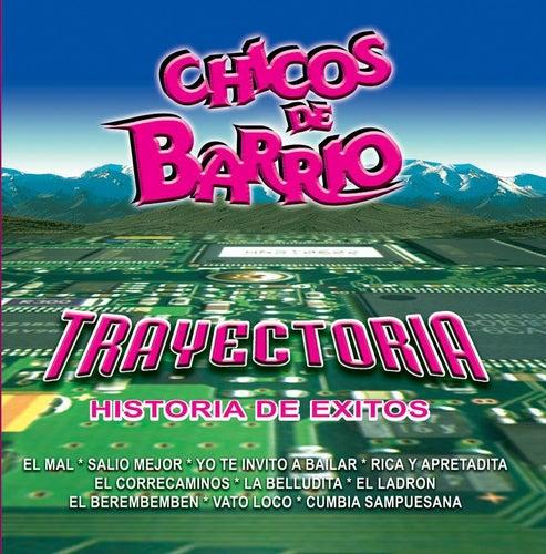 Trayectoria by Chicos De Barrio