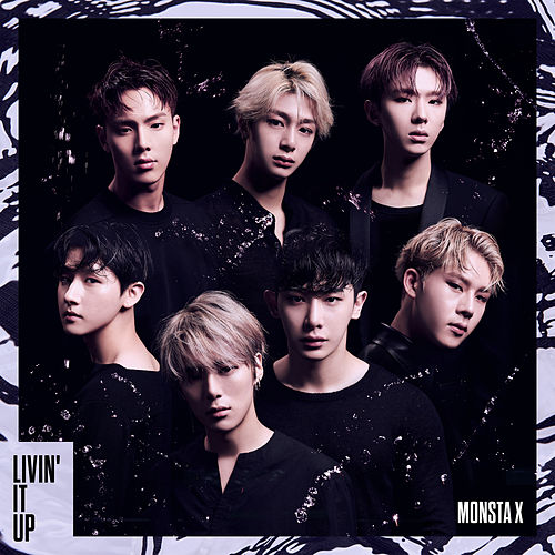 Livin' It Up van Monsta X