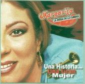 Una Historia...una Gran Mujer de Margarita y su Sonora