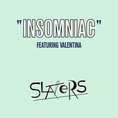 Insomniac by The Slaters