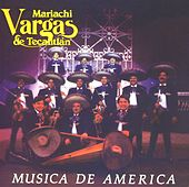 Música de America de Mariachi Vargas de Tecalitlan