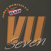 Seven by Jorge Dominguez y su Grupo Super Class