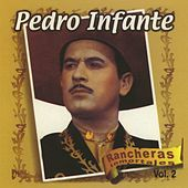 Rancheras Inmortales Vol. 2 by Pedro Infante