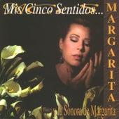 Mis cinco sentidos de Margarita y su Sonora