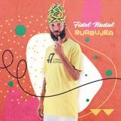 Burbujea de Fidel Nadal